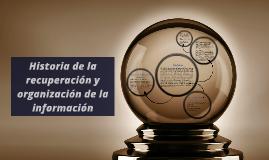 Historia de la recuperación y organización de la información
