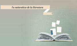 La naturaleza de la literatura