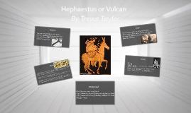 Hephaestus or Vulcan