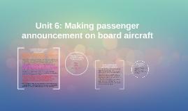 Copy of Unit 6: Making passenger announcements