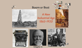 Boom or Bust--A New Industrial Age