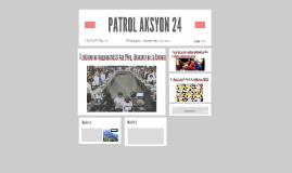 PATROL AKSYON 24