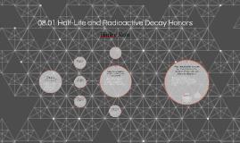 08.01 Half-Life and Radioactive Decay
