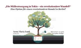 """""""Die Müllentsorgung in Tokio – ein revolutionärer Wandel?"""""""