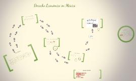 Copy of antecedentes del derecho económico en México desde la consti