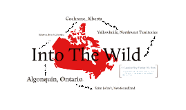 Into The Wild: A Canadian Adventure