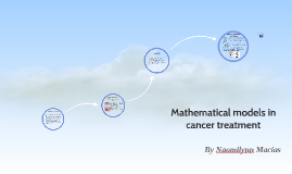 Copy of Mathematical models in cancer treatment