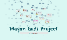 Mayan Gods Project