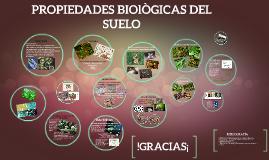 11. PROPIEDADES BIOLOGICAS DEL SUELO