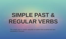 SIMPLE PAST & REGULAR VERBS