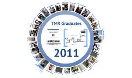 TMR Graduate Ceremony Presentation