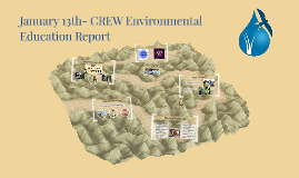 January 13th- CREW Environmental Education Report