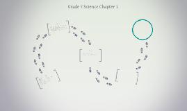 Grade 7 Science Chp. 1