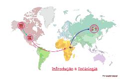 Copy of SOCIOLOGIA - Introdução a Sociologia