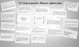 Copy of 3.2.1 Costo de ejecución. (Memoria, registros, pilas)