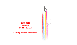 Welcome to Alliance Middle School ~ Student 2013-2014