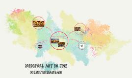 Copy of Medieval Art in the mediterranean