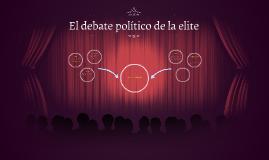 El debate político de la elite