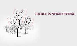 Maquinas De Medicion Electrica