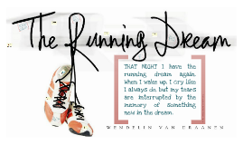 The Running Dream Presentation