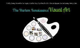 Copy of The Harlem Renaissance: Art