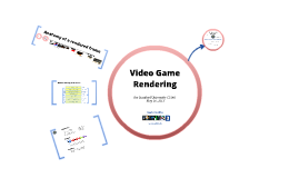 Video Game Rendering