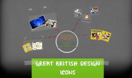 GREAT BRITISH DESIGN ICONS
