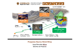 Proyecto Nuevo Nivel Mina (Julio 2013)