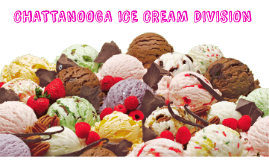 the chattanooga ice cream division case Chattanooga ice cream division questions and answers - a) what is your  the  slave in this case, has no control over his life, his liberty and his fortune.