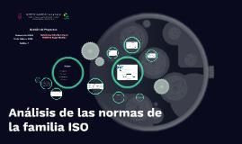 Análisis de las normas de la familia ISO