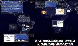 Intro: Monde/éducation financière