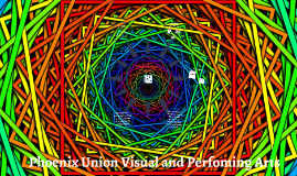 Phoenix Union Visual and Perfoming Arts