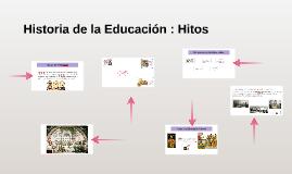 Historia de la Educación : Hitos