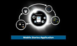 Mobile Stories