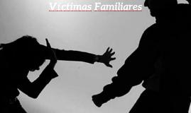 Víctimas Familiares