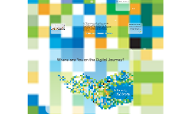 Where Are You on the Digital Journey?