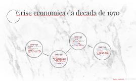 Crise economica da decada de 1970