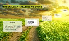 NATIONAL SERVICE TRAINING PROGRAM II