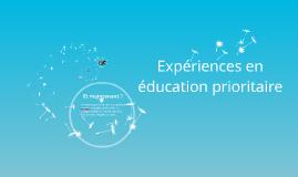 Expériences en éducation prioritaire