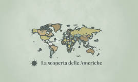 Copy of La scoperta delle Americhe