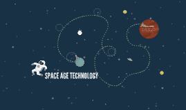 SPACE AGE TECHNOLOGY