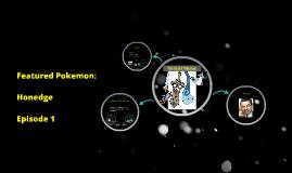 Featured Pokemon Ep. 1