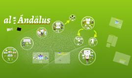 Al - Andalus y sus principales etapas