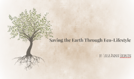 Saving the Earth Through Eco-Lifestyle
