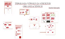 7_TYPOLOGIA I EWOLUCJA STRUKTUR ORGANIZACYJNYCH