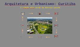 Arquitetura e Urbanismo: Curitiba