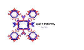Japan: A Brief History