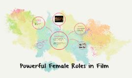 Powerful female roles in film