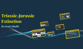 Copy of Triassic-Jurassic Extinction