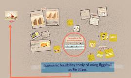 Copy of Economic feasibility study of using Eggshell as Fertilizer